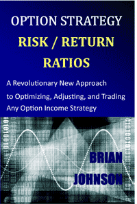 Option Strategy Risk / Return Ratios